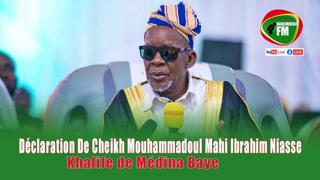 Déclaration De Cheikh Mouhammadoul Mahi Ibrahim Niasse