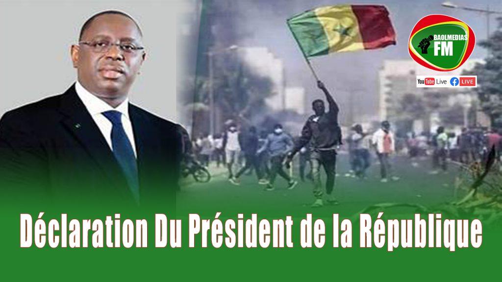 SUIVEZ LA DECLARATION DU PRESIDENT DE LA REPUBLIQUE
