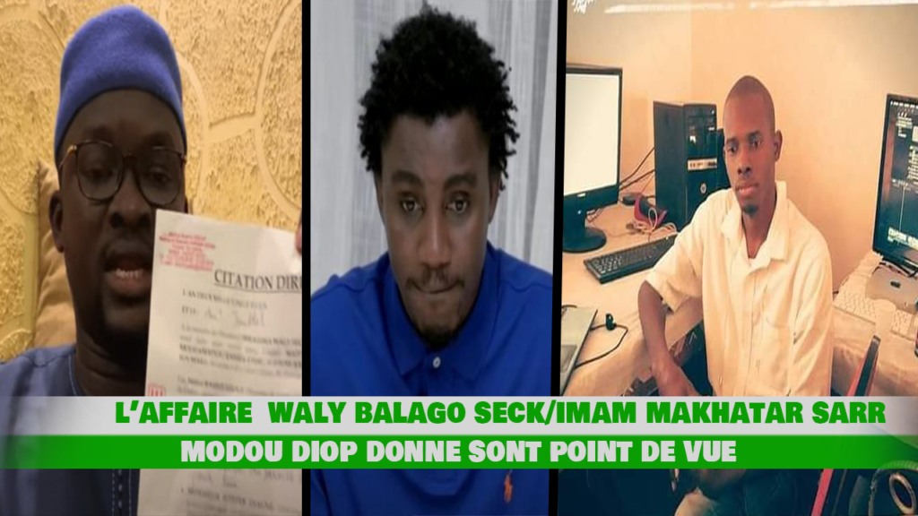 Affaire waly seck imame kanté : modou diop donne sont point de vue